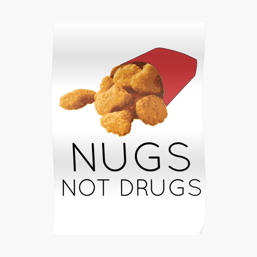 Nugs no drogas Póster