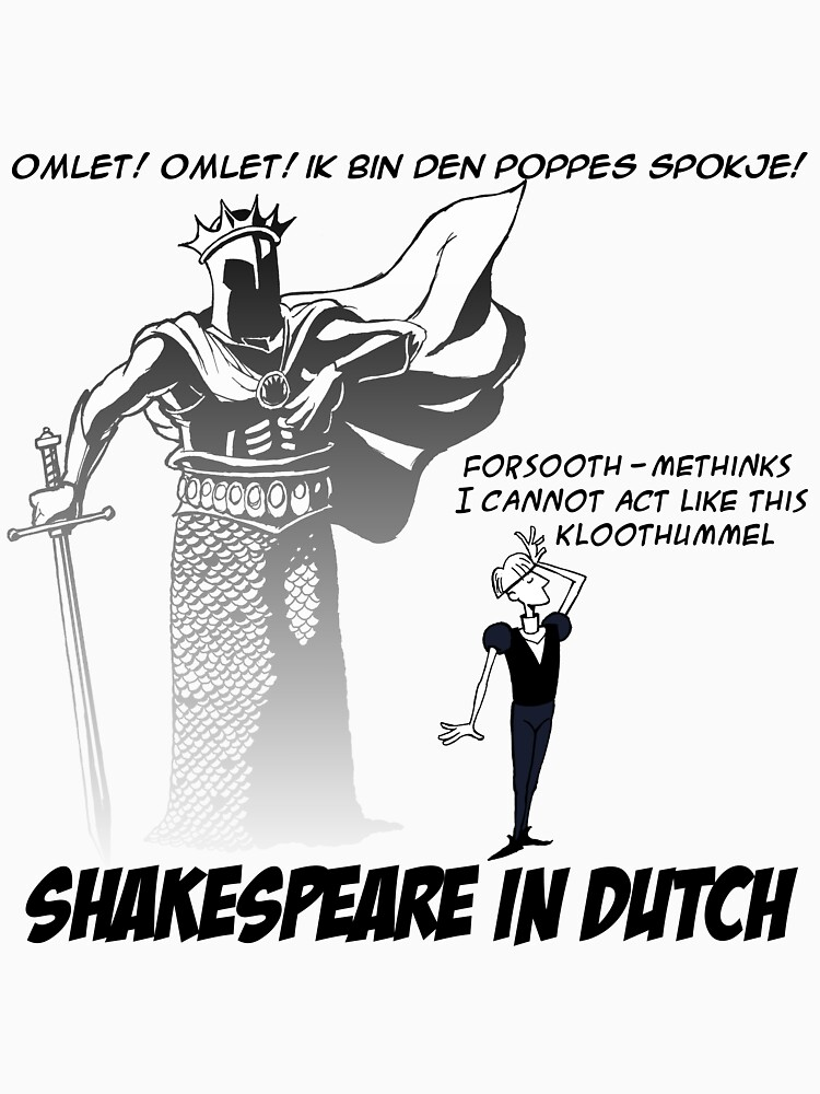 Shakespeare in Dutch by johnkratovil