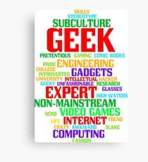 Geek (geeky, nerd) Canvas Print