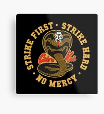 Cobra kai - Strike First - Strike Hard - No Mercy HD Logo Metal Print
