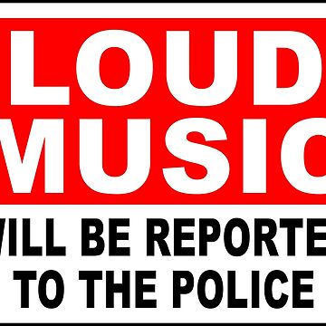LOUD MUSIC will be reported to the police by GentryRacing
