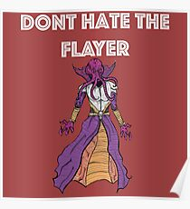 Don't Hate The Flayer Poster