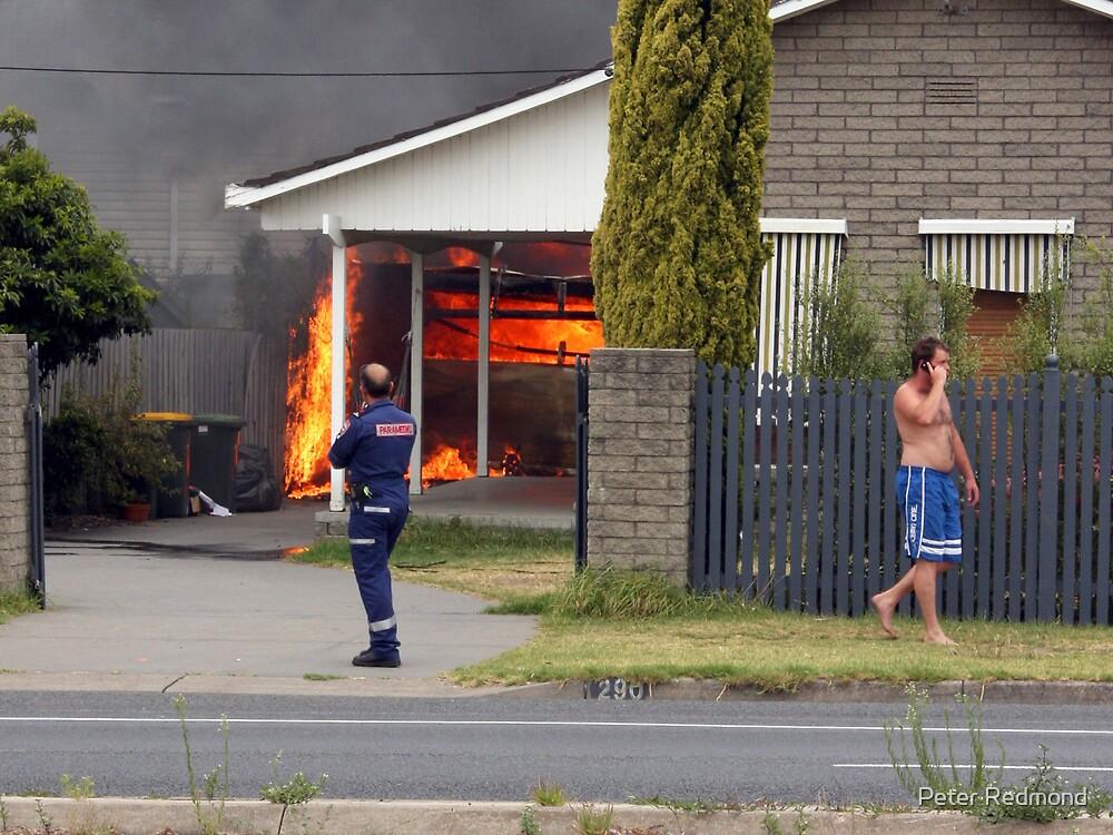 House Fire by Peter Redmond