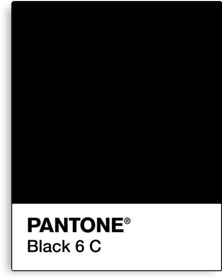 """PANTONE BLACK 6 C"" Canvas Prints by camboa | Redbubble"