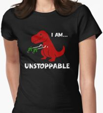 Dinosaur ,I Am Unstoppable fun Womens Fitted T-Shirt