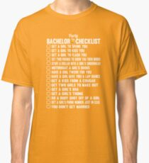Bachelor Party Checklist Classic T-Shirt
