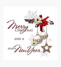 Merry Christmas and a Happy New Year Photographic Print