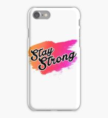 Stay Strong Typography 2 iPhone Case/Skin