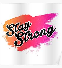 Stay Strong Typography 2 Poster