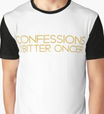 Confessions of a Bitter Oncer Graphic T-Shirt