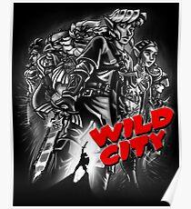 Wild City (B&W) Poster