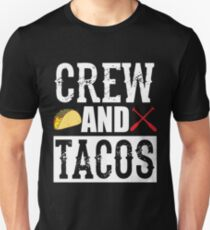 Crew and Tacos Funny Taco T-Shirt