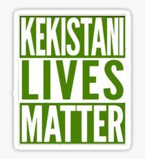 Kekistani Lives Matter! Sticker