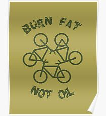 Burn Fat Not Oil Recycle Code Parody Green Graphic Poster