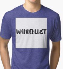 Black and White Typography Wanderlust Word Art Tri-blend T-Shirt