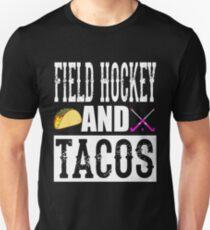 Field Hockey and Tacos Funny Taco T-Shirt