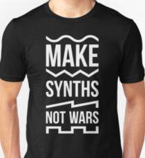 Make Synths Not Wars Unisex T-Shirt