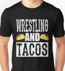 Wrestling and Taco Funny Taco Unisex T-Shirt