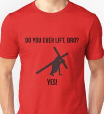 Do You Even Lift Bro Funny Jesus Unisex T-Shirt