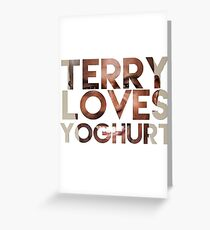 terry loves yogurt Greeting Card