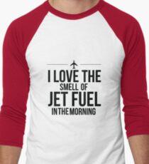 I Love The Smell Of Jet Fuel In The Morning - Black Men's Baseball ¾ T-Shirt
