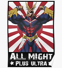 ALL MIGHT! PLUS ULTRA! Poster