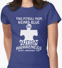 Pit bull Mom wear for Autism awareness Womens Fitted T-Shirt
