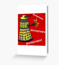 Procrastinate! Greeting Card