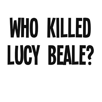 Who Killed Lucy Beale? by ffionrosethomas