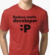 Badass mofo developer Tri-blend T-Shirt