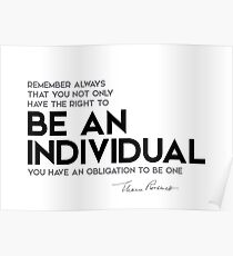 be an individual - eleanor roosevelt Poster