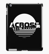 Across The Wasteland Merchandise iPad Case/Skin