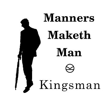 Kingsman - Manners Maketh Man by LordHornblower