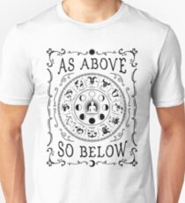 as above so below Unisex T-Shirt