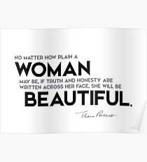 woman is beautiful - eleanor roosevelt Poster