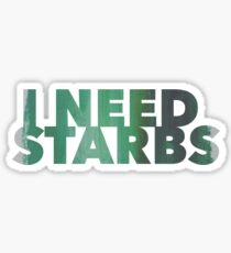 I need Starbs - Green Sticker