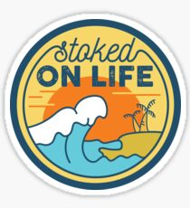 Stoked On Life Sticker