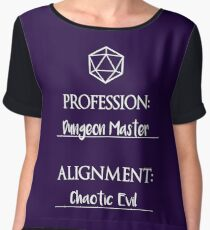 Dungeon masters are chaotic evil Chiffon Top