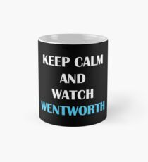 Keep calm and watch wentworth Mug