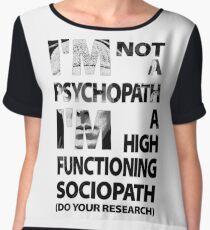 Sherlock - I'm Not A Psychopath... Chiffon Top
