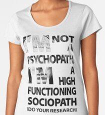 Sherlock - I'm Not A Psychopath... Women's Premium T-Shirt