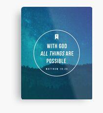 Matthew 19:26 Metal Print