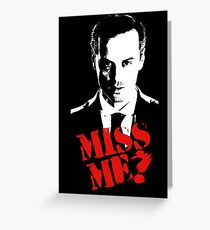 Sherlock - Miss Me (Moriarty) Greeting Card