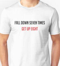 Fall Down Seven Times Get Up Eight T-Shirt