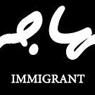 Immigrant (Arabic) by Omar Dakhane