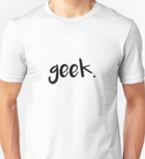 Geek. - black Unisex T-Shirt