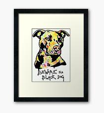 Beware the Black Dog by Pasha du Valentine Framed Print