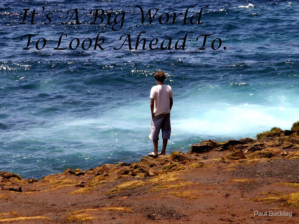 big world by Paul Buckley