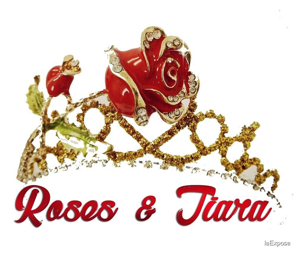 Roses & Tiara by laExpose