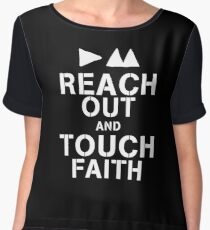Reach Out And Touch Faith Chiffon Top